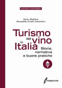 """Donatella Cinelli Colombini e Dario Stefàno: """"Turismo del Vino in Italia"""""""